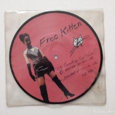 Discos de vinilo: FREE KITTEN 1992 OH BONDAGE UP YOURS. Lote 196106541