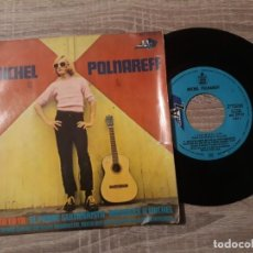 Discos de vinilo: MICHEL POLNAREFF.TA TA TA TA TA, EL POBRE GUITARRISTA ETC 1967. Lote 196108525