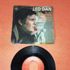Discos de vinilo: LEO DAN . TE HE PROMETIDO. NO EXISTE UNA LEY. CBS RECORDS. 1970. Lote 196154207