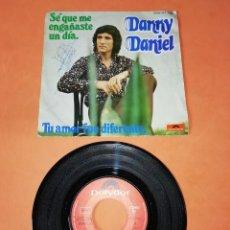 Discos de vinilo: DANNY DANIEL. SE QUE ME ENGAÑASTE UN DIA. TU AMOR FUE DIFERENTE. POLYDOR 1975. Lote 196155380