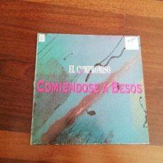 Discos de vinilo: EL COMPROMISO-COMIÉNDOSE A BESOS. MAXI. Lote 196162118
