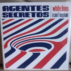 Discos de vinilo: SINGLE AGENTES SECRETOS, WHITE LINES. Lote 226377775