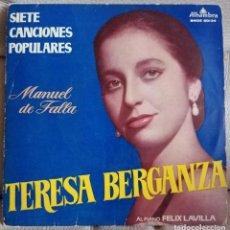 Discos de vinilo: EP TERESA BERGANZA, SIETE CANCIONES POPULARES . Lote 196195491