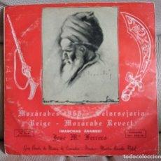 Disques de vinyle: CUATRO MARCHAS ÁRABES, MOZARABES 1960. Lote 196198145