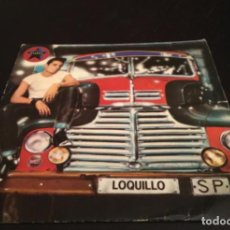 Discos de vinilo: SINGLE LOQUILLO . Lote 196227431