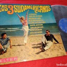 Discos de vinilo: LOS 3 SUDAMERICANOS LP 1969 BELTER LEER ESTADO. Lote 288384218