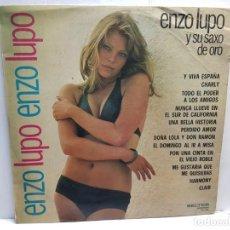 Discos de vinilo: LP-ENZO LUPO-Y SU SAXO DE ORO EN FUNDA ORIGINAL AÑO 1973. Lote 196243295