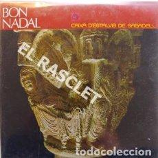 Discos de vinilo: SINGLE DE -BON NADAL CANCIONES NAVIDEÑAS EN CATALAN - JESUS ES NAT CON UN HOME ECT -. Lote 196249732