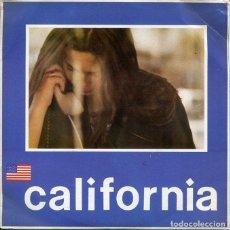 Discos de vinilo: CALIFORNIA / LLAMAME / SOLO SOY UN SOÑADOR (MOVIDA '80) SINGLE 1981. Lote 196251816