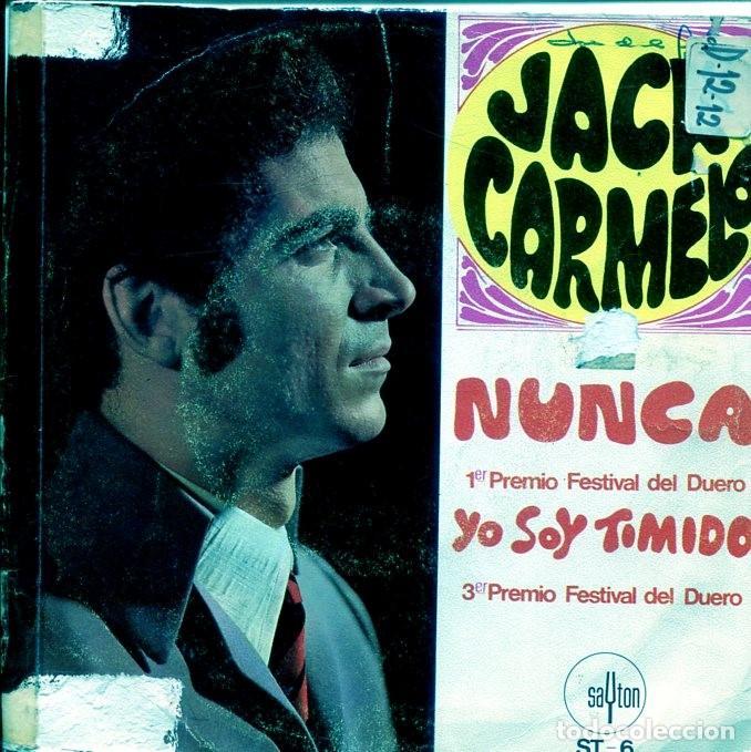 JACK CARMELO / NUNCA (FESTIVAL DEL DUERO) / YO SOY TIMIDO (SINGLE 1968) (Música - Discos - Singles Vinilo - Otros Festivales de la Canción)