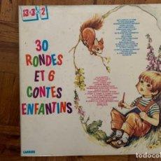 Discos de vinilo: 30 RONDES ET 6 CONTES ENFANTINS - 2LPS . Lote 196279340
