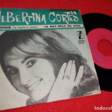 Disques de vinyle: ALBERTINA CORTES REMEMBER (TE IMPLORO AMOR)/LA MAS BELLA DEL BAILE 7'' SINGLE 1964 ZAFIRO. Lote 196282901