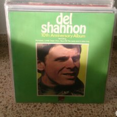 Discos de vinilo: DEL SHANNON LP 10TH ANNIVERSARY ALBUM ED UK 1971 SUNSET RUNNAWAY. Lote 196286266