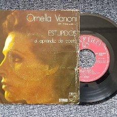 Discos de vinilo: ORNELLA VANONI - ESTUPIDOS / EL APRENDIZ DE POETA. EDITADO POR ZAFIRO. AÑO 1.974. Lote 196293388