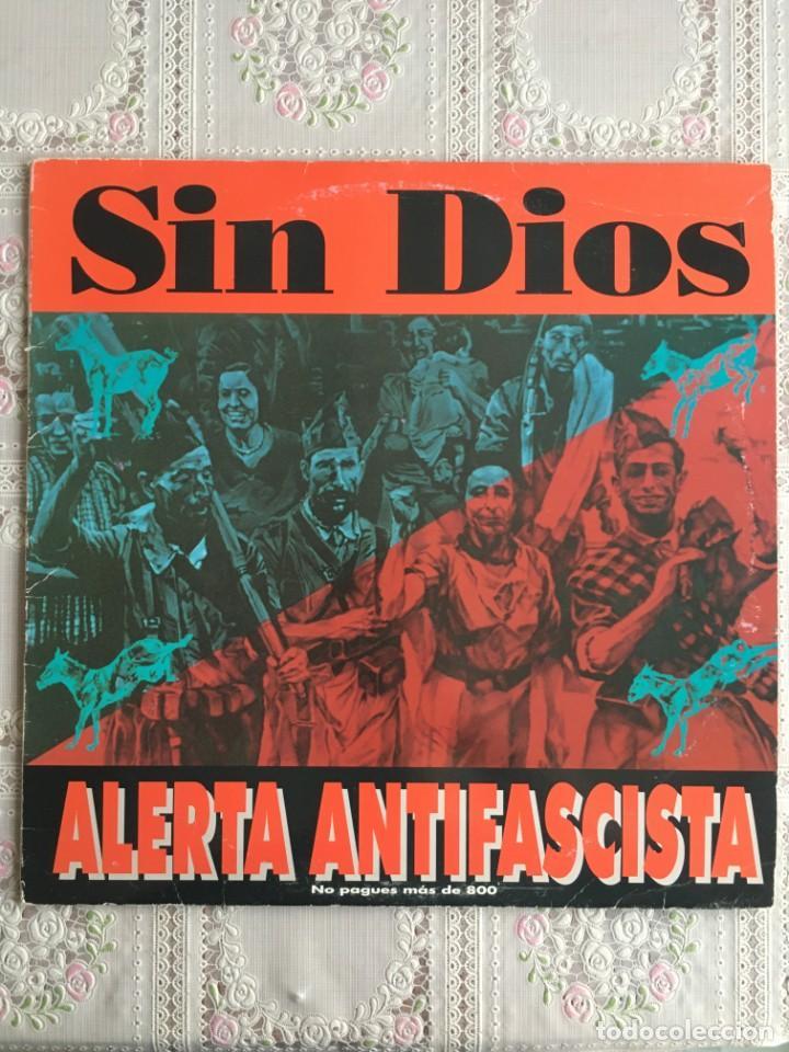 SIN DIOS. ALERTA ANTIFASCISTA. NI SEXISMO NI RACISMO. LP PUNK 1993 DIFICIL (Música - Discos - LP Vinilo - Punk - Hard Core)