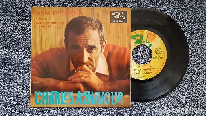 CHARLES AZNAVOUR - VENECIA SIN TI + 2 CANCIONES (EN ESPAÑOL) EP EDITADO POR BARCLAY. AÑO 1.965 (Música - Discos de Vinilo - EPs - Canción Francesa e Italiana)