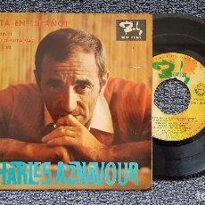 Discos de vinilo: CHARLES AZNAVOUR - VENECIA SIN TI + 2 CANCIONES (EN ESPAÑOL) EP EDITADO POR BARCLAY. AÑO 1.965. Lote 196294412