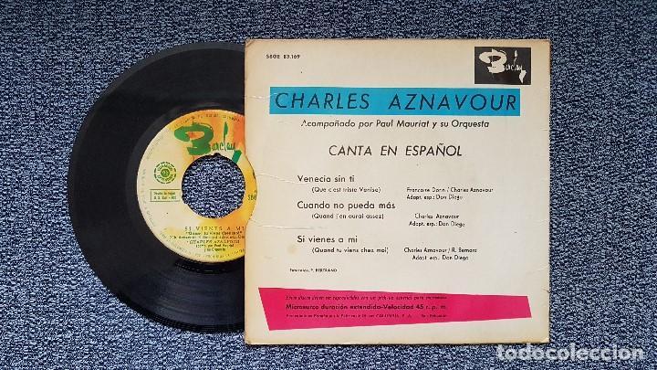 Discos de vinilo: Charles Aznavour - Venecia sin ti + 2 canciones (en español) EP editado por Barclay. año 1.965 - Foto 2 - 196294412