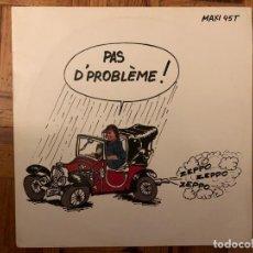 Discos de vinilo: ZEPPO – PAS D' PROBLÈME ! LABEL: CARRERE – 8902 FORMAT: VINYL, 12 , 45 RPM, MAXI-SINGLE COUNTRY: FR. Lote 196298866