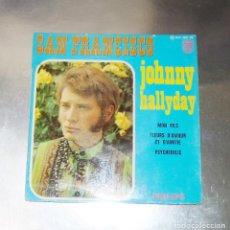 Discos de vinilo: JOHNNY HALLYDAY - SAN FRANCISCO & -- EDICION 1967 ( NM OR M- ). Lote 182224121