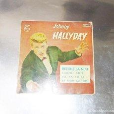 Discos de vinilo: JOHNNY HALLYDAY --YA YA TWIST / RETIENS LA NUIT / SAM´DI SOIR +1 ---AÑO 1962 (VG+ ) ( VG+ ). Lote 184725188