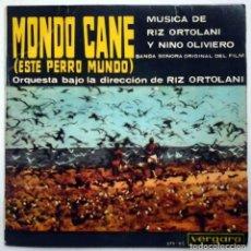 Discos de vinilo: MONDO CANE (ESTE PERRO MUNDO) RIZ ORTOLANI / NINO OLIVIERO. Lote 196320676