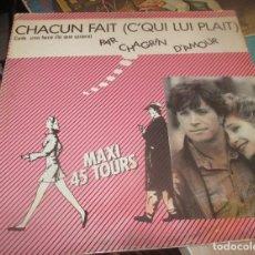 Discos de vinilo: CHAGRIN D'AMOUR ?– CHACUN FAIT (C'QUI LUI PLAIT) - MAXI 1981. Lote 196351367