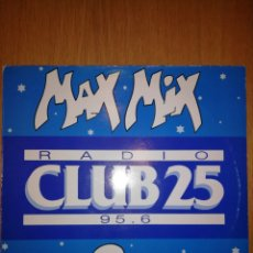 Discos de vinilo: MAX MIX 2 LP PROMO RADIO CLUB 25. Lote 207328582