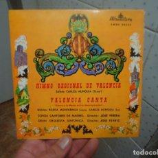 Discos de vinilo: SINGLE DE VINILO HIMNO REGIONAL DE VALENCIA VALENCIA CANTA 1968. Lote 196375548