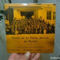 Discos de vinilo: SINGLE DE VINILO BANDA DE LA POLICIA ARMADA DE MADRID AÑOS 60-70. Lote 196375810