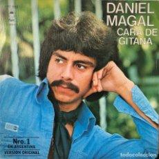 Discos de vinilo: DANIEL MAGAL, SINGLE 45 RPM CARA DE GITANA. Lote 196383140