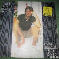 Discos de vinilo: THE BEATLES - PAUL MCCARTNEY - SO BAD (SINGLE EDICIÓN ESPAÑOLA). Lote 196383735