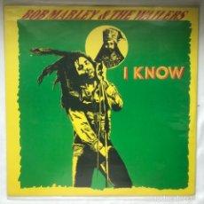 Discos de vinilo: BOB MARLEY & THE WAILERS – I KNOW 12 45RPM JAMAICA. Lote 196501172
