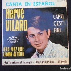 Discos de vinilo: HERVE VILARD CANTA EN ESPAÑOL - CAPRI CÉST FINI + 3. Lote 278878118