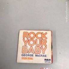 Discos de vinilo: ROCK YOUR BABY. Lote 196544555