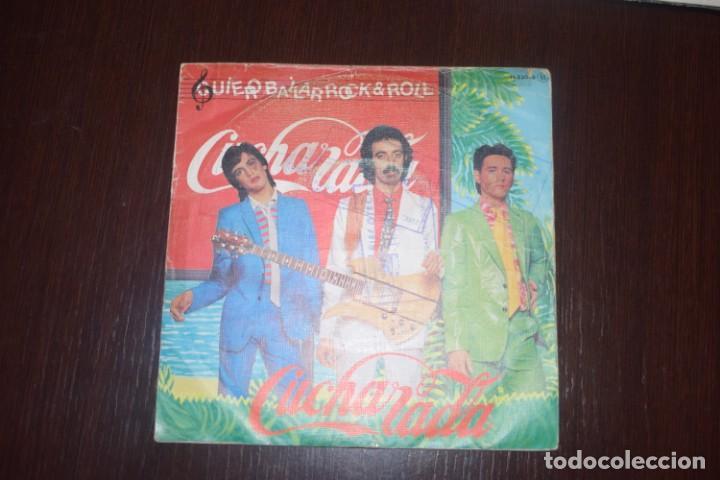CUCHARADA QUIERO BAILAR ROCK & ROLL (Música - Discos - Singles Vinilo - Heavy - Metal)