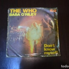 Discos de vinilo: THE WHO BABA O'RILEY DON'T KNOW MYSELF 3 SINGELS. Lote 196552386