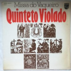 Discos de vinilo: QUINTETO VIOLADO – MISSA DO VAQUEIRO 1979. Lote 196552581