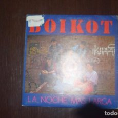 Discos de vinilo: BOIKOT LA NOCHE MAS LARGA. Lote 196553196