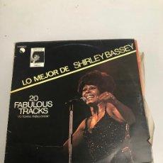 Discos de vinilo: LO MEJOR DE SHIRLEY BASSEY. Lote 196573796