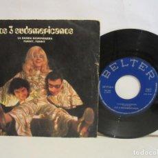 Discos de vinilo: LOS 3 SUDAMERICANOS - LA BANDA DOMINGUERA - SINGLE - 1971 - SPAIN - VG/VG. Lote 196598640