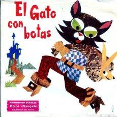 Disques de vinyle: EL GATO CON BOTAS (SINGLE OBSEQUIO STARLUX 1967). Lote 196598981