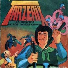 Discos de vinilo: TARZERIX (LA HISTORIA DE LOS DIOSES CHINOS) SINGLE 1978. Lote 270158763