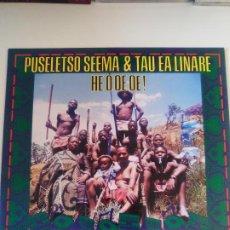 Discos de vinilo: PUSELETSO SEEMA & TAU EA LINARE HE O OE OE MUSIC FROM LESOTHO ( 1985 GLOBE STYLE UK ) AFRICA EX EX. Lote 196641168