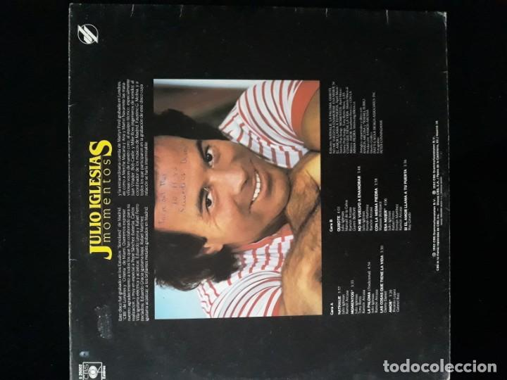 Discos de vinilo: DISCO VINILO LP DE JULIO IGLESIAS. MOMENTOS CBS 1982 - Foto 3 - 196648642