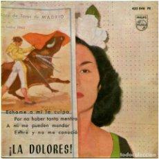 Discos de vinilo: ¡LA DOLORES! (DOLORES DE CÓRDOBA) – ECHAME A MÍ LA CULPA - EP SPAIN 1962 - PHILIPS 433 846 PE. Lote 196671197