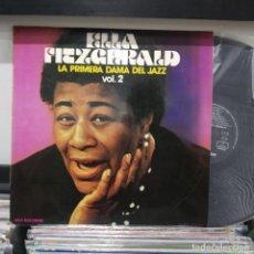 Discos de vinilo: LP ESPAÑOL 1973 ELLA FITZGERALD LA PRIMERA DAMA DEL JAZZ VOL 2 VG/VG++ DISCO SEMINUEVO. Lote 196738798