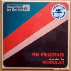 Disques de vinyle: THE PRIMITIVES REWORKED BY MODULAR / ED. ESPAÑOLA 2015 NUMERADA 310/500 /NUEVO PRECINTADO. Lote 196741910