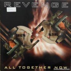 Discos de vinilo: REVENGE - ALL TOGETHER NOW. Lote 196743296