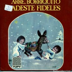 Discos de vinil: NAVIDAD - ORFEON INFANTIL DE ESPAÑA / ARRE, BORRIQUITO + 1 (SINGLE 1970). Lote 196750566